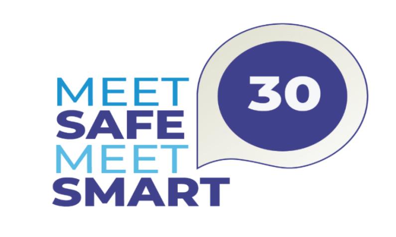 Meet Safe: Meet Smart 30